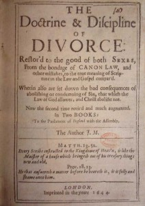 John Milton's 1644 book Doctrine and Discipline of Divorce in the Church of England