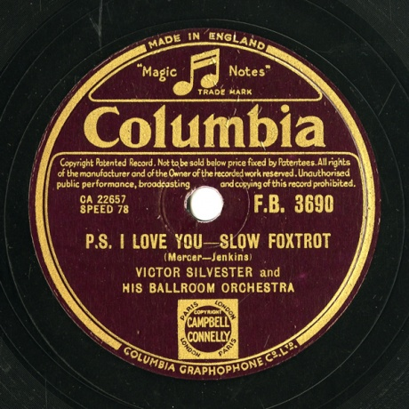 GB COL F.B.3690 VICTOR SILVESTER Mercer-Jenkins P.S. I LOVE YOU -SLOW FOXTROT/May-Evans BE MINE -WALTZ