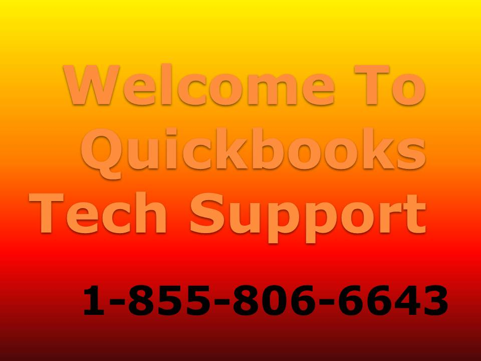 1-855-806-6643 Quickbooks Tech Support Number - Blog - Quickbooks Unrecoverable Error