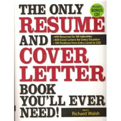 The Only Resume and Cover Letter Book You\u0027ll Ever Need 600 Resumes