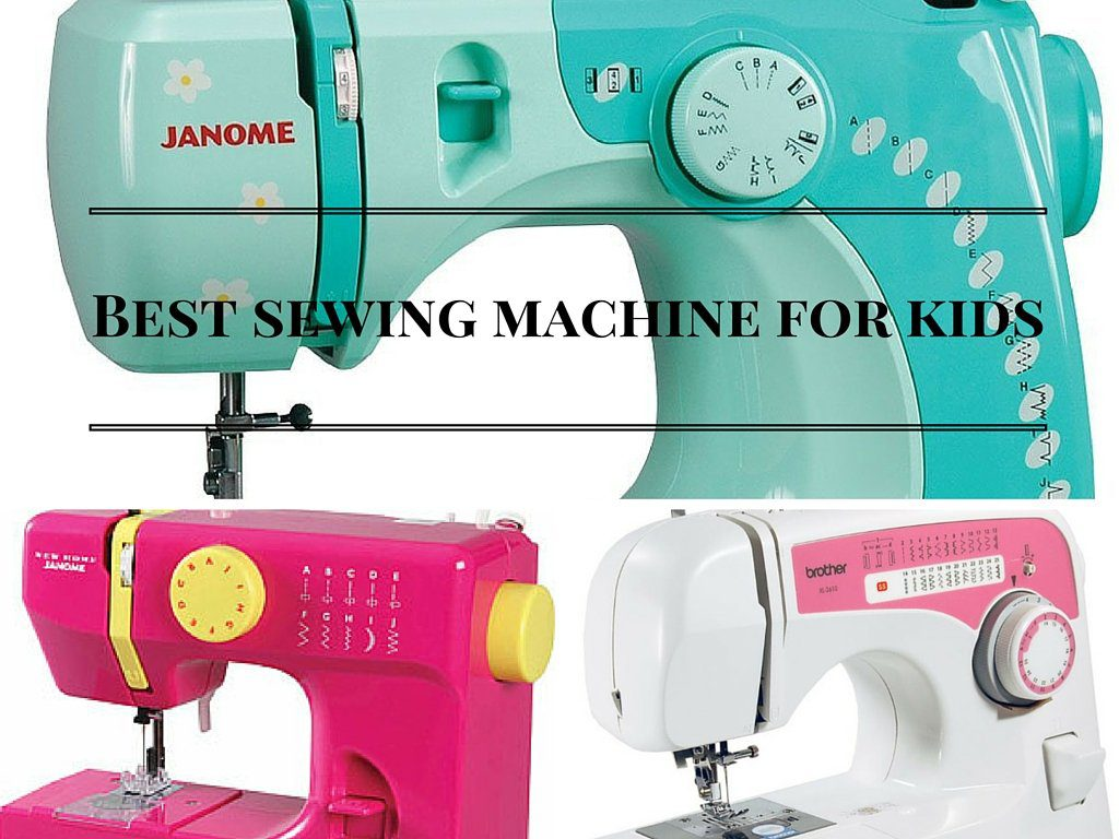 Cheap Sewing Machines Australia Best Sewing Machines For Kids We Review 5 Kid Approved Favorites