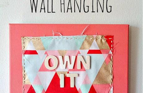 Tutorial: Fabric on canvas wall decor
