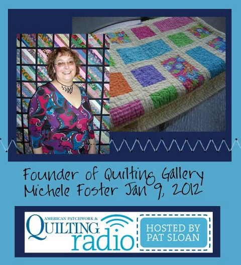Pat Sloan American Patchwork and Quilting radio Michele Foster guest