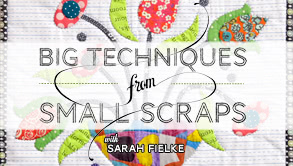 Big Techniques from Small Scraps