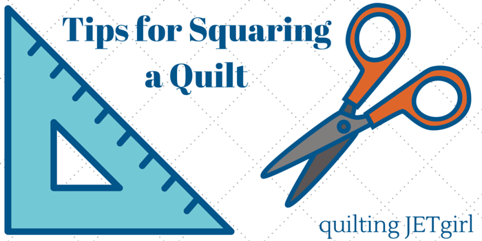 Tips for Squaring a Quilt