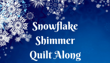 Snowflake Shimmer Quilt Along