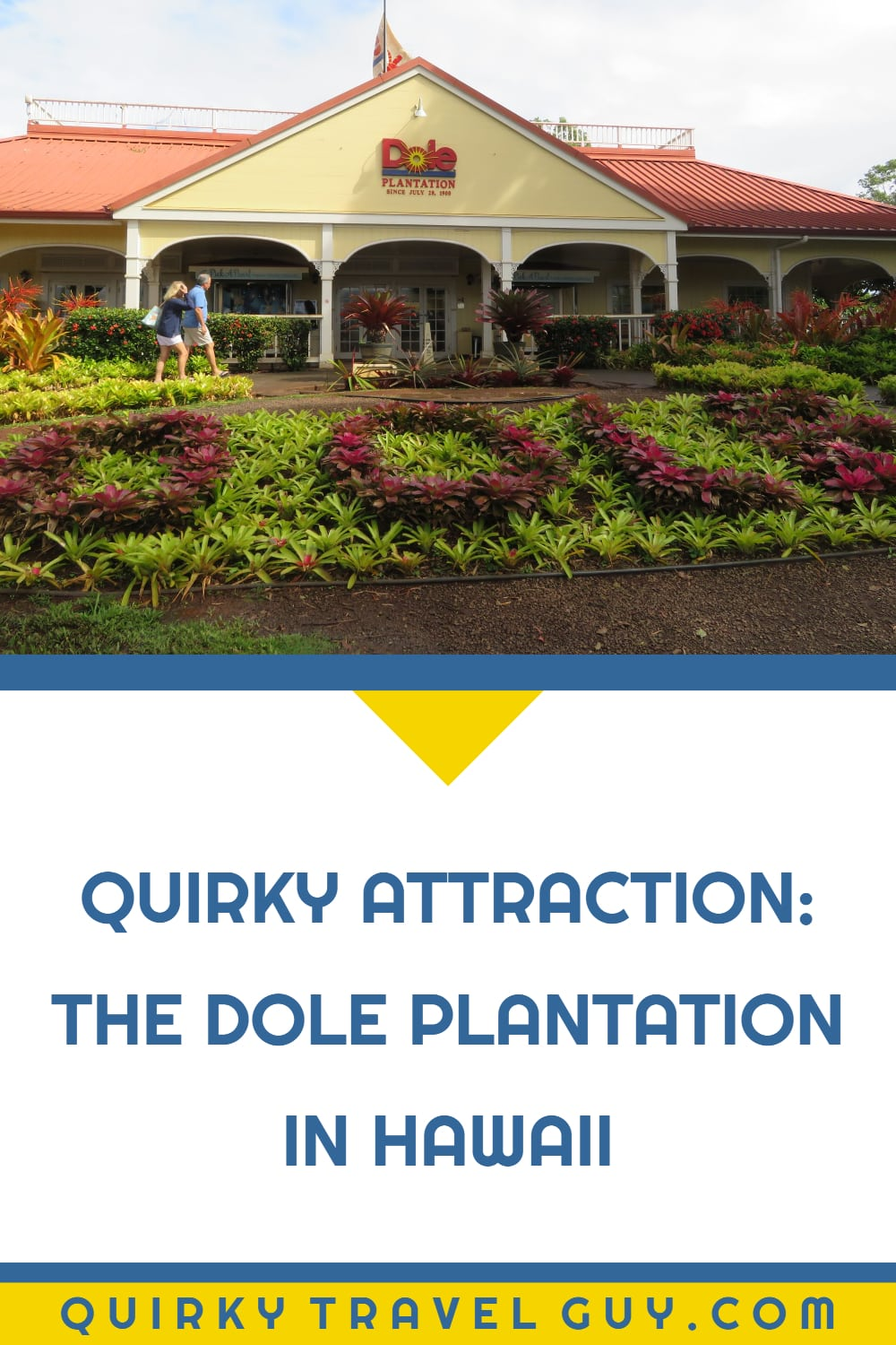 Visiting The Dole Plantation In Hawaii Hours Prices And Tour Photos Quirky Travel Guy