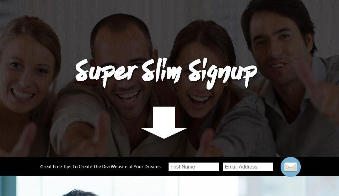 Super Slim Divi Signup Module