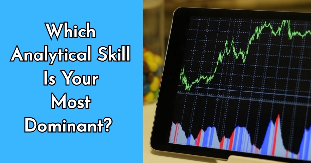 Which Analytical Skill Is Your Most Dominant? QuizDoo