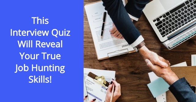 This Interview Quiz Will Reveal Your True Job Hunting Skills! QuizDoo