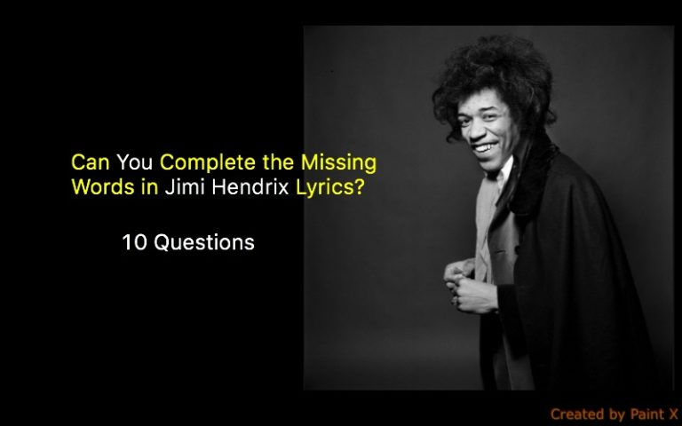 Can You Complete the Missing Words in Jimi Hendrix Lyrics? Quiz