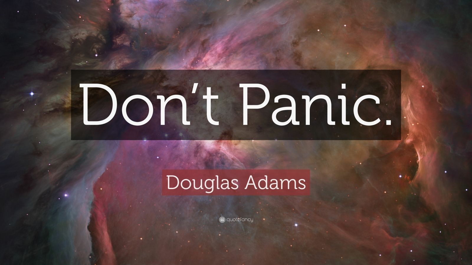 Wallpapers Philosophy Quotes Douglas Adams Quote Don T Panic 25 Wallpapers