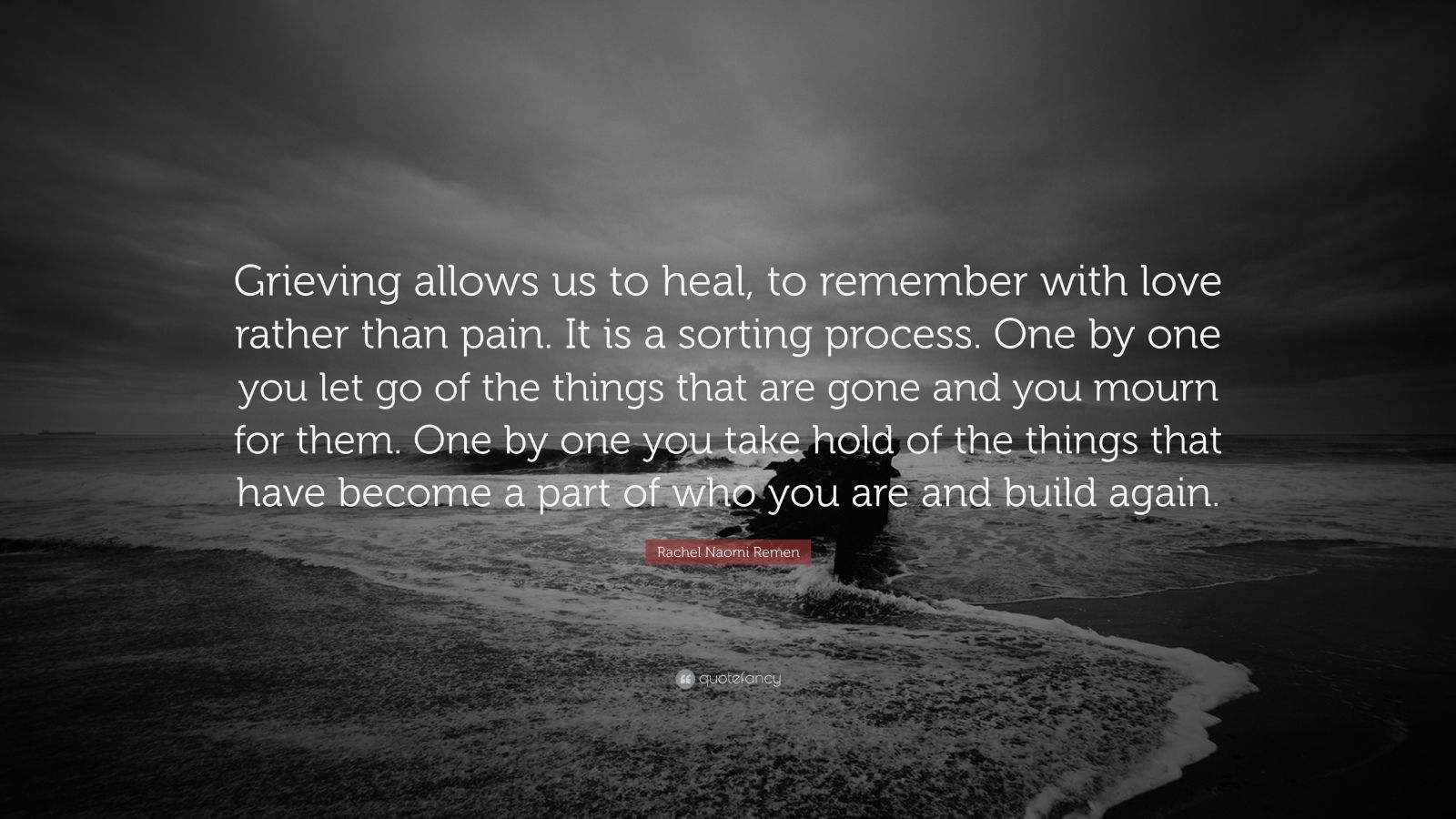 Road Quote Wallpaper Rachel Naomi Remen Quote Grieving Allows Us To Heal To