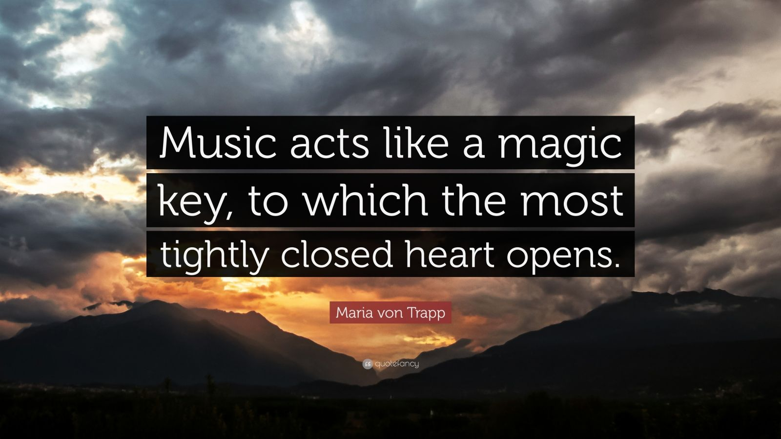 Roald Dahl Quotes Wallpaper Maria Von Trapp Quote Music Acts Like A Magic Key To