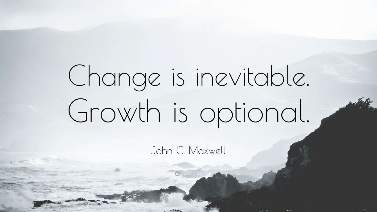 Fancy Quote Wallpaper John C Maxwell Quote Change Is Inevitable Growth Is