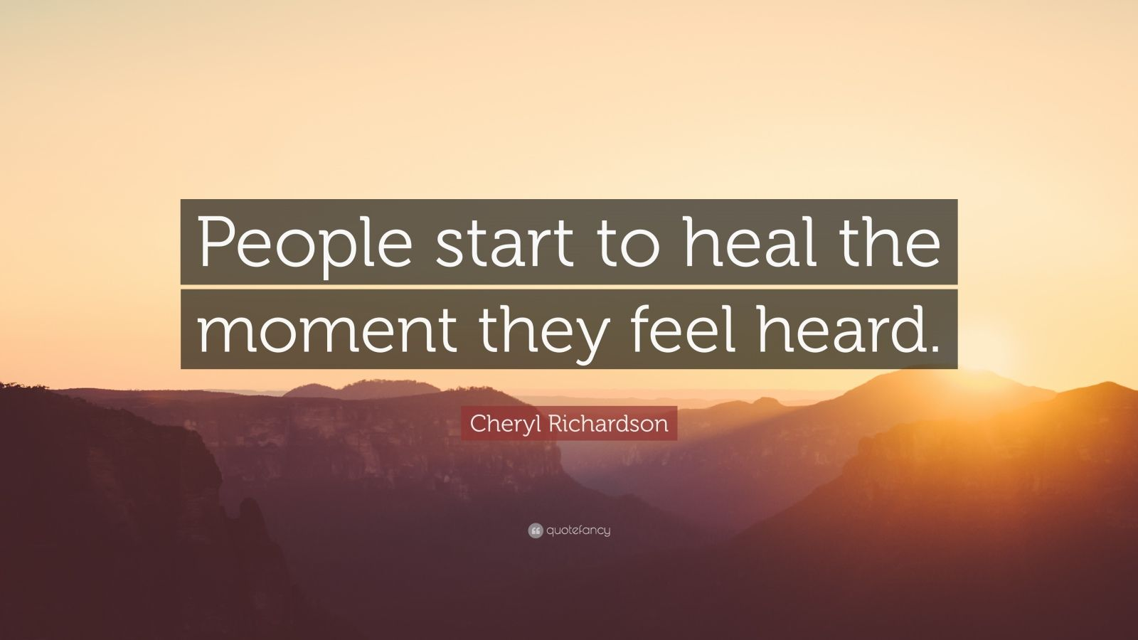 Fancy Quote Wallpaper Cheryl Richardson Quote People Start To Heal The Moment
