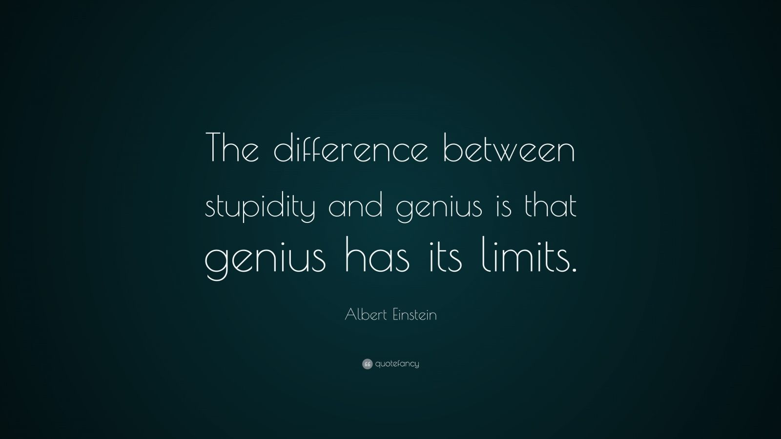 Dalai Lama Quotes Wallpapers Albert Einstein Quote The Difference Between Stupidity