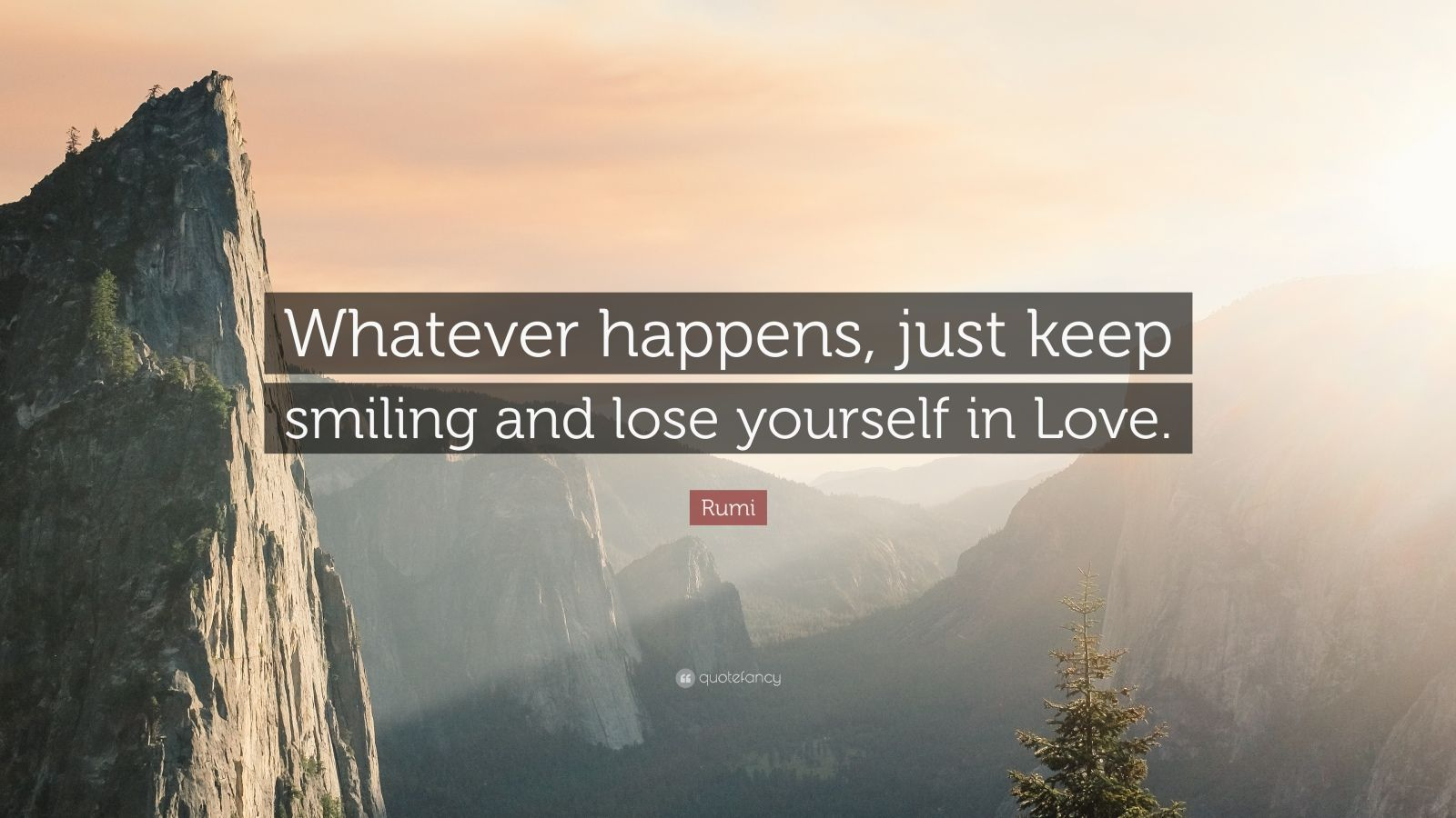 Eleanor Roosevelt Quote Wallpaper Consent Rumi Quote Whatever Happens Just Keep Smiling And Lose