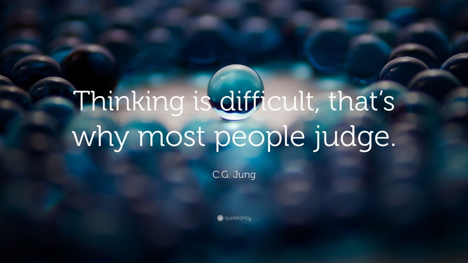 Buddha Hd Wallpaper 1080p C G Jung Quote Thinking Is Difficult That S Why Most