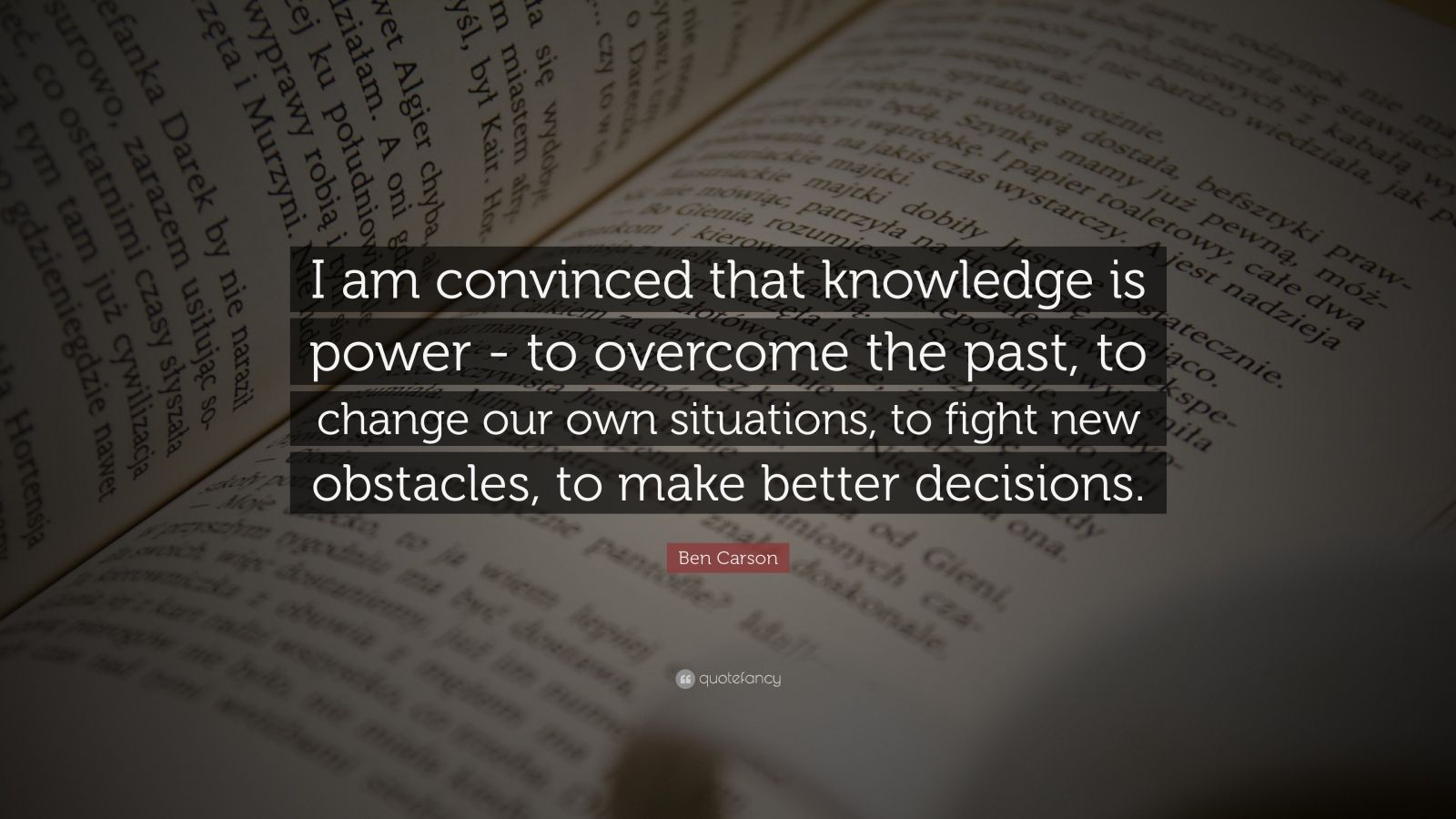 Socrates Wallpaper Quotes Ben Carson Quote I Am Convinced That Knowledge Is Power