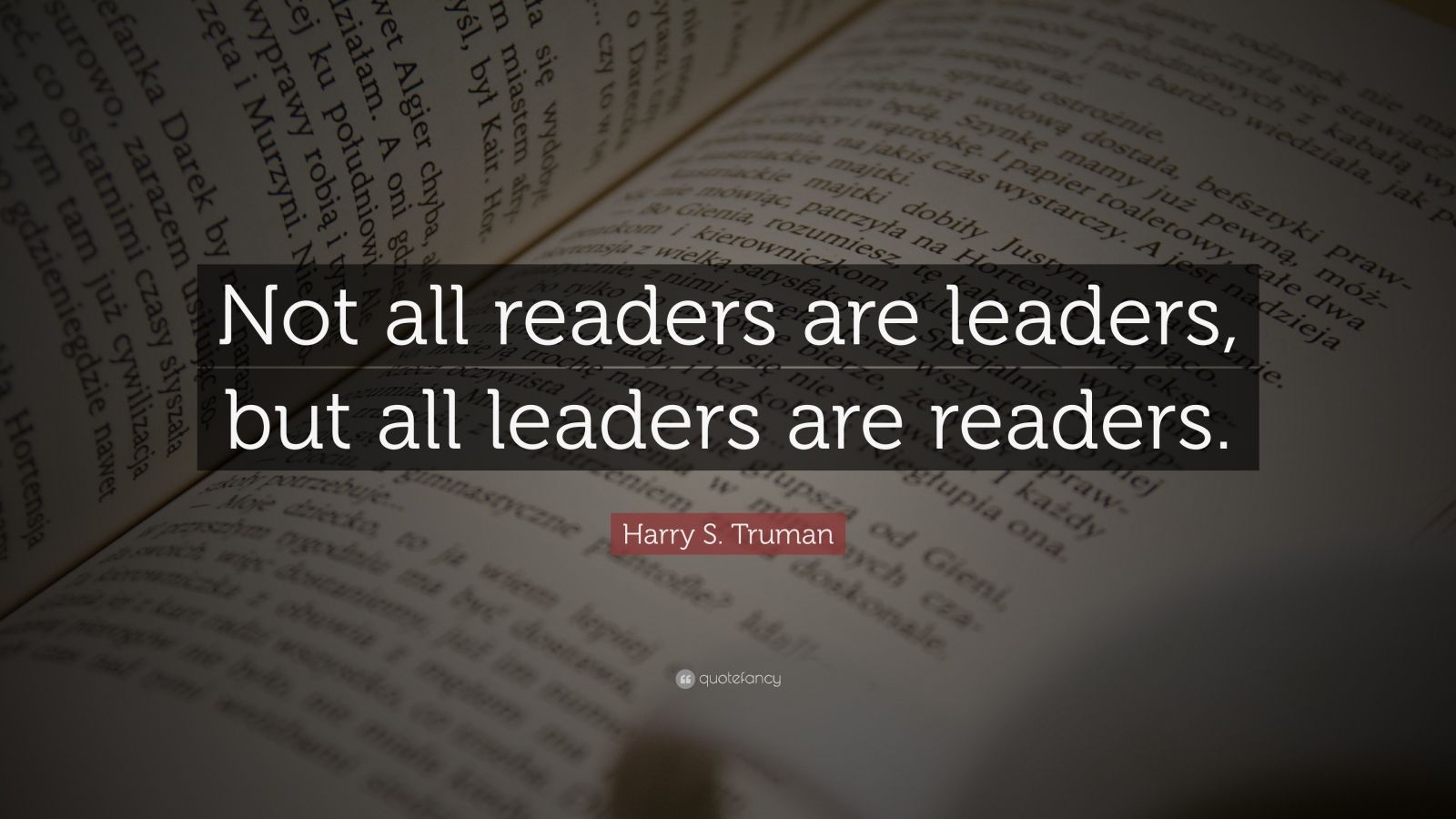 Elon Musk Quotes Wallpaper Harry S Truman Quote Not All Readers Are Leaders But