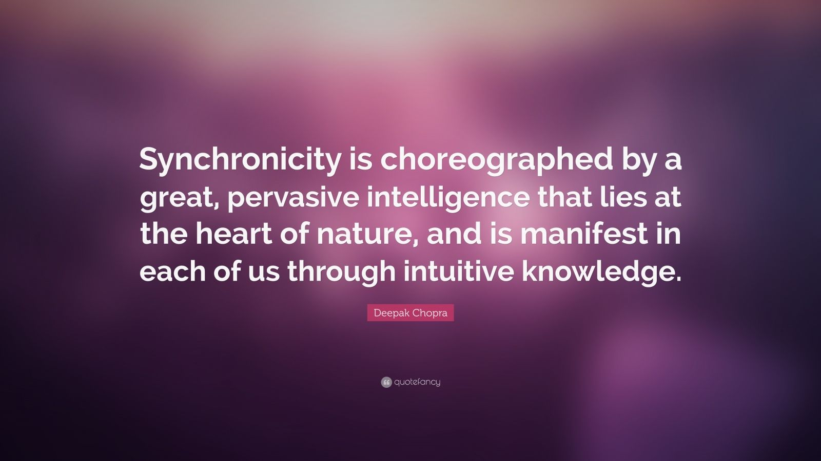 Zen Quote Wallpaper Deepak Chopra Quote Synchronicity Is Choreographed By A