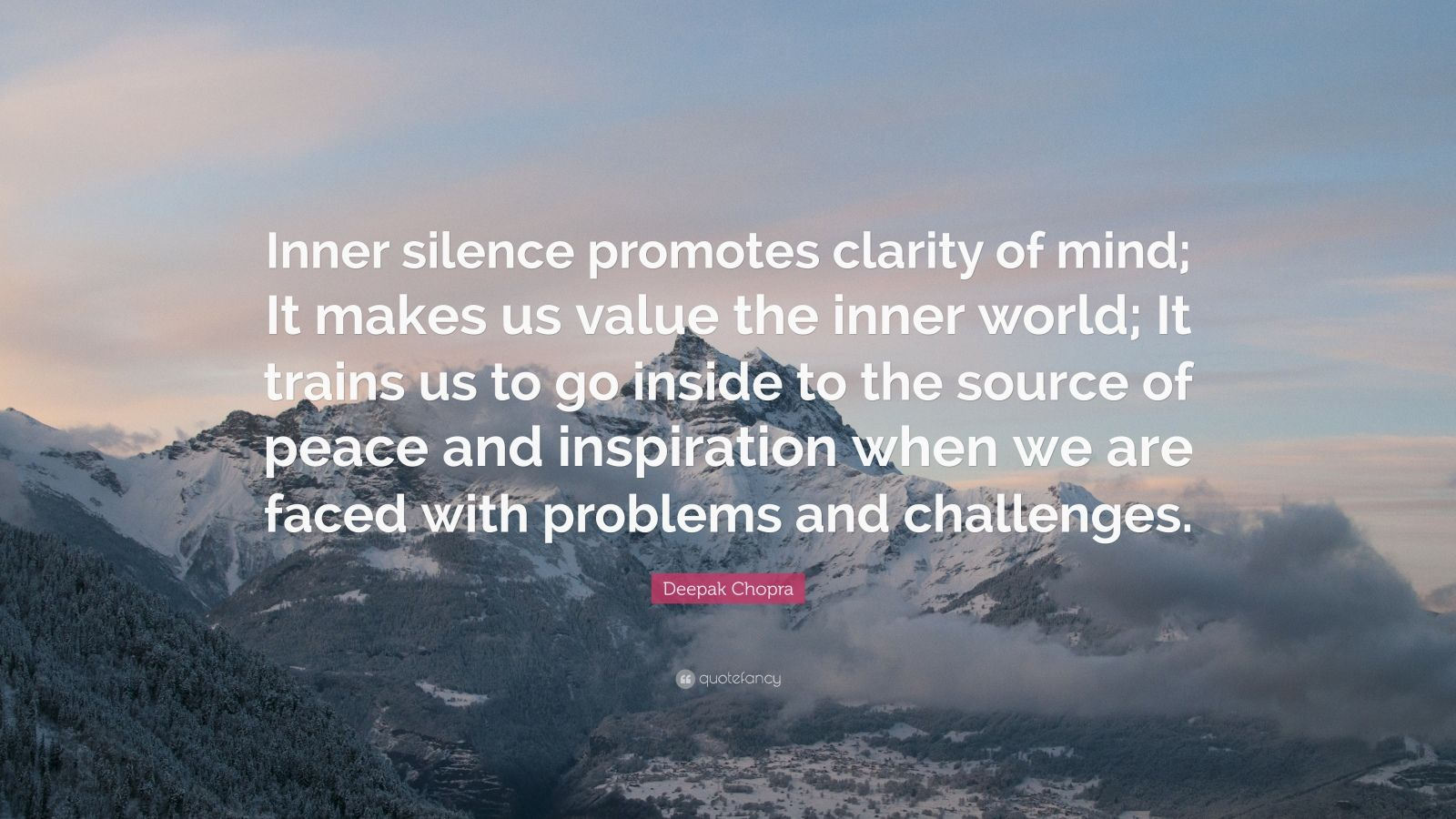 I Love Myself Quotes Wallpapers Deepak Chopra Quote Inner Silence Promotes Clarity Of