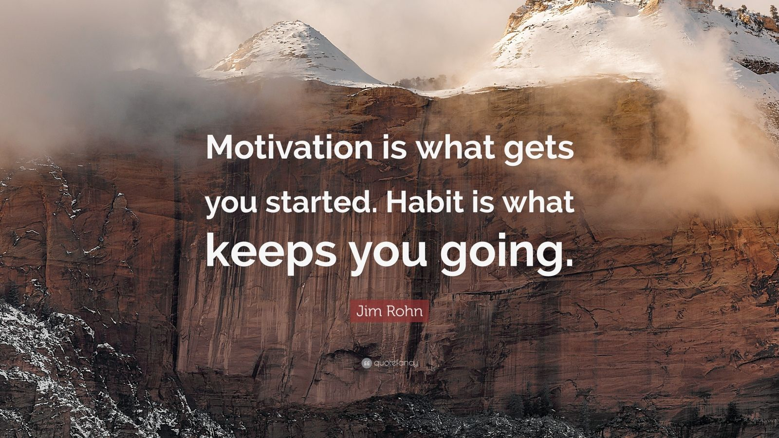Inspirational Quotes About Life Wallpaper Jim Rohn Quote Motivation Is What Gets You Started
