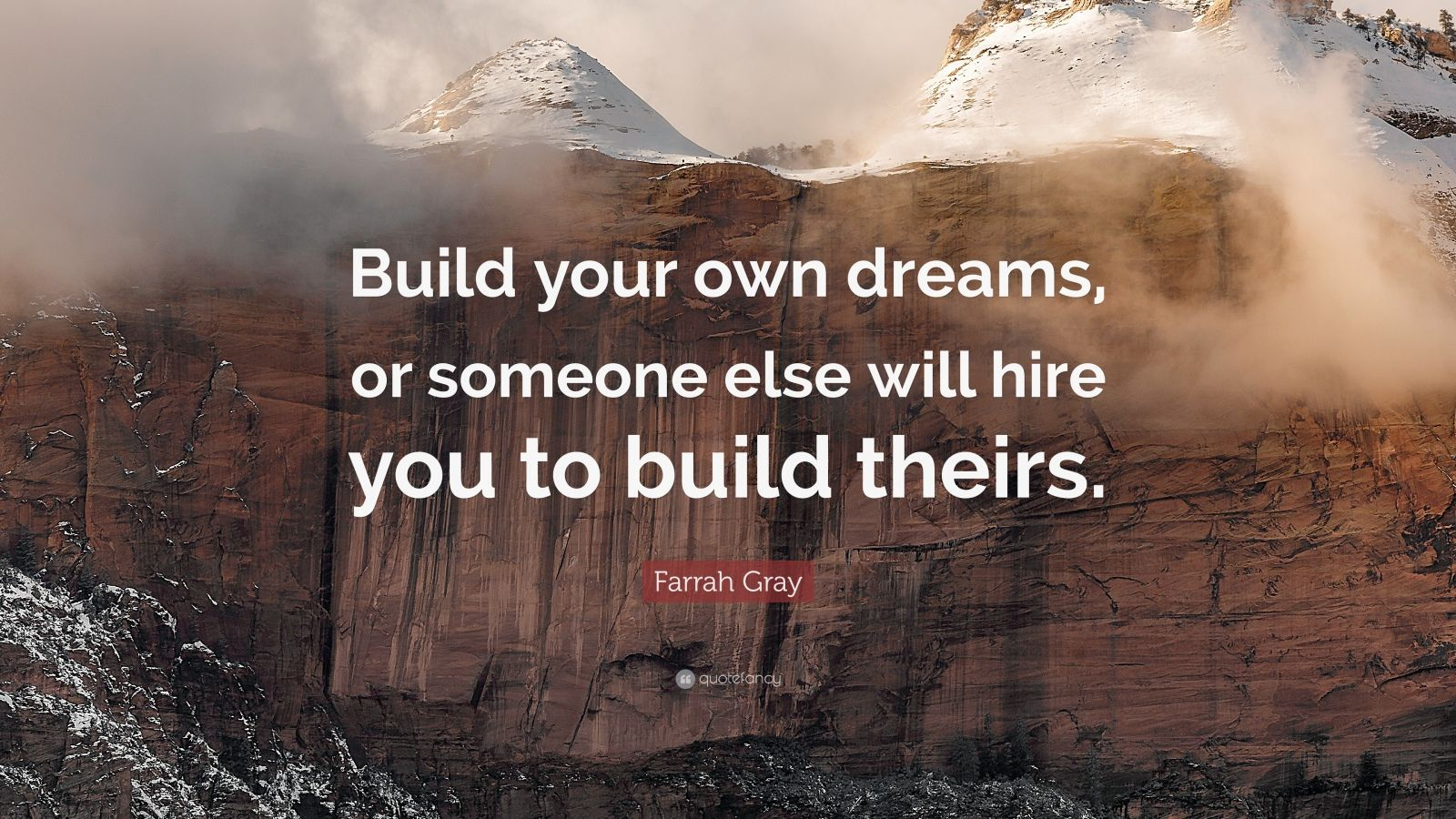 Success Quotes Hd Wallpapers 1080p Farrah Gray Quote Build Your Own Dreams Or Someone Else
