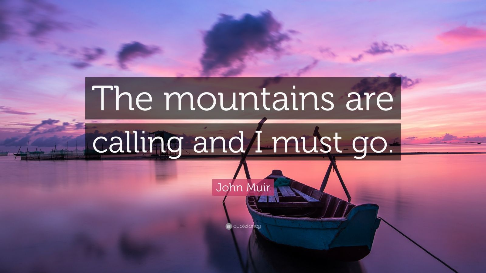 Henry David Thoreau Wallpaper Quote John Muir Quote The Mountains Are Calling And I Must Go