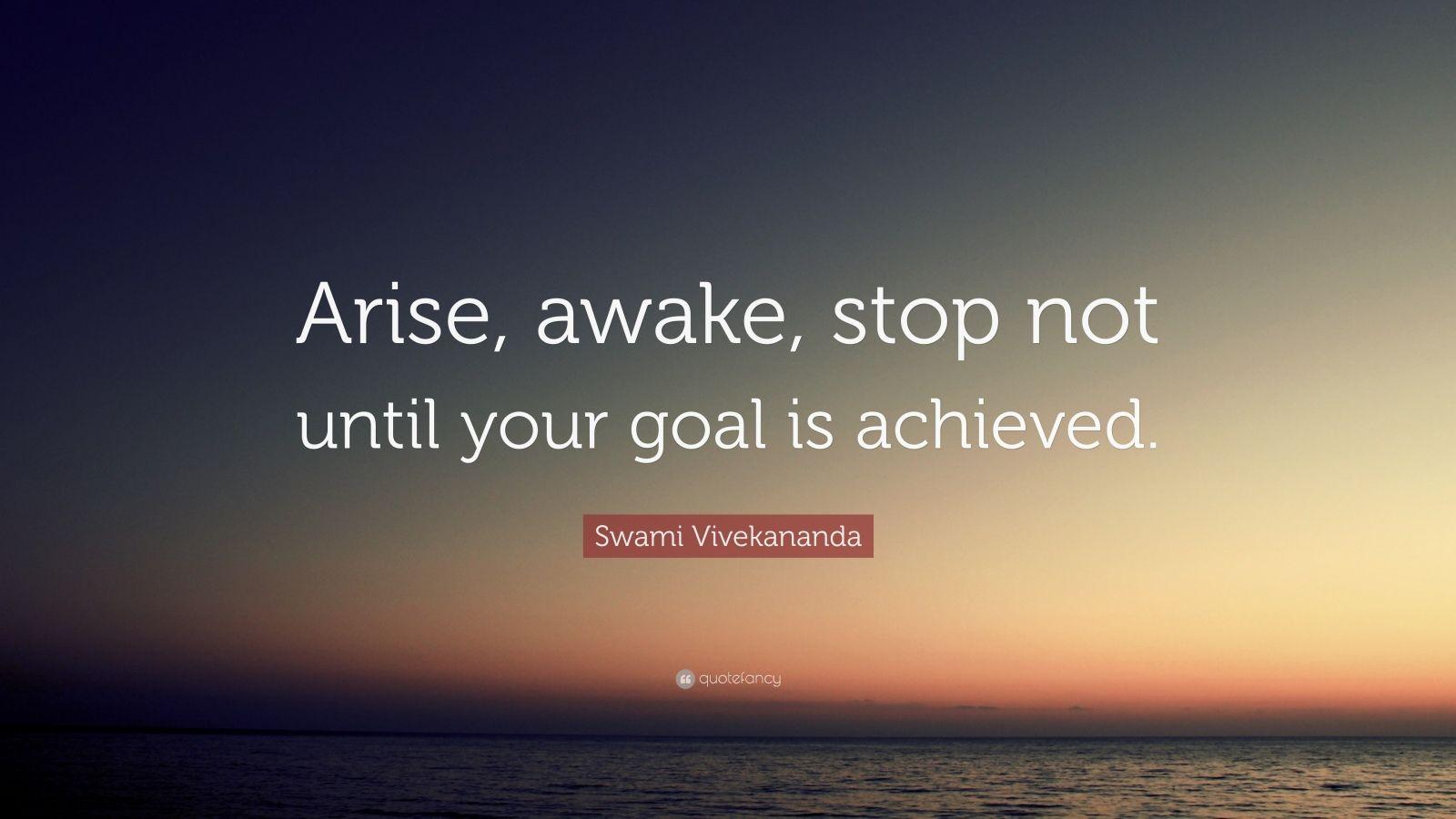 Zen Quote Wallpapers Swami Vivekananda Quote Arise Awake Stop Not Until