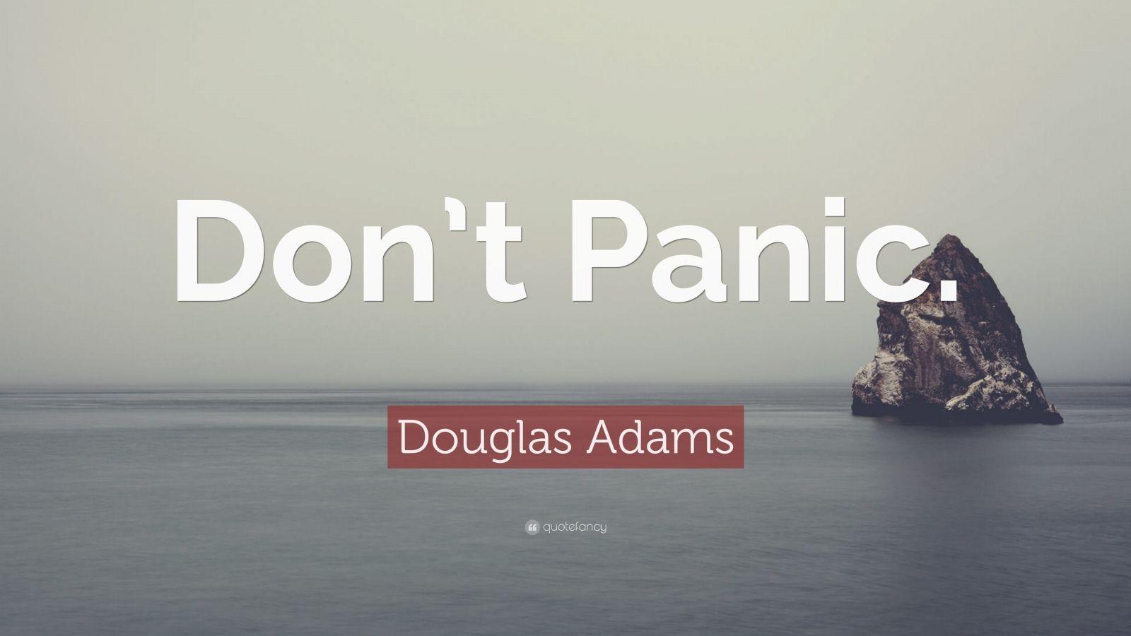 Benjamin Franklin Quotes Wallpaper Douglas Adams Quote Don T Panic 25 Wallpapers