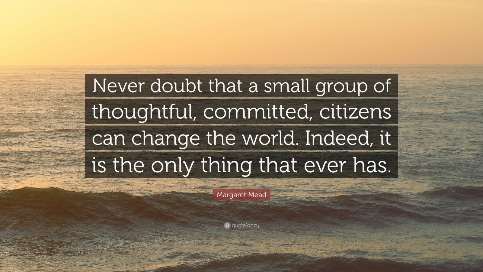 Steve Jobs Motivational Quotes Wallpaper Margaret Mead Quote Never Doubt That A Small Group Of