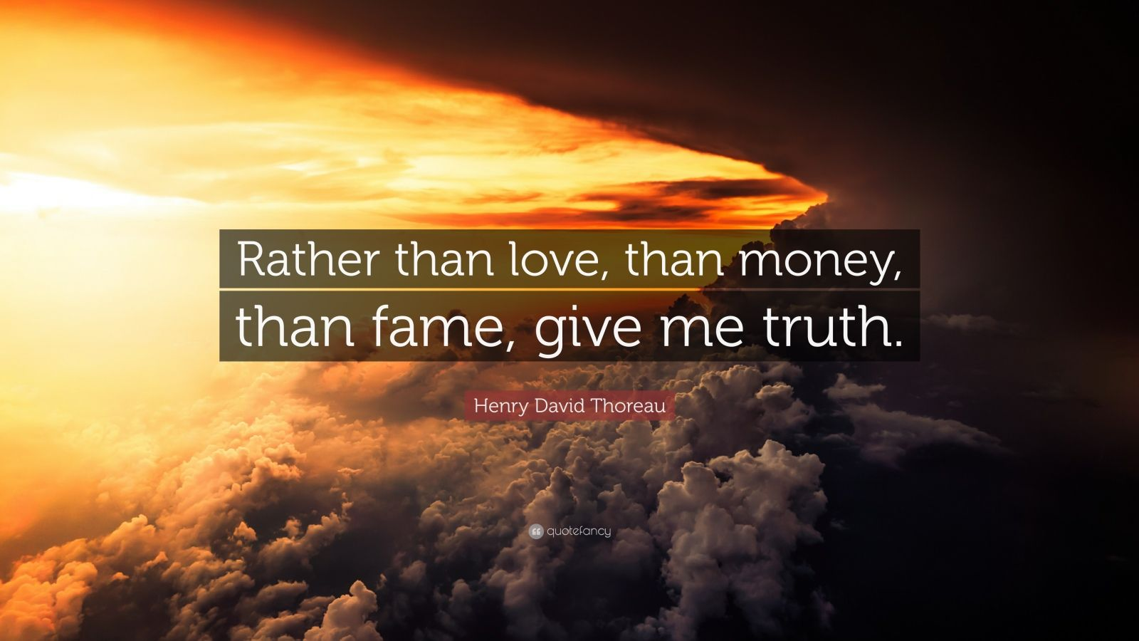 Motivational Life Quotes Wallpapers Henry David Thoreau Quote Rather Than Love Than Money
