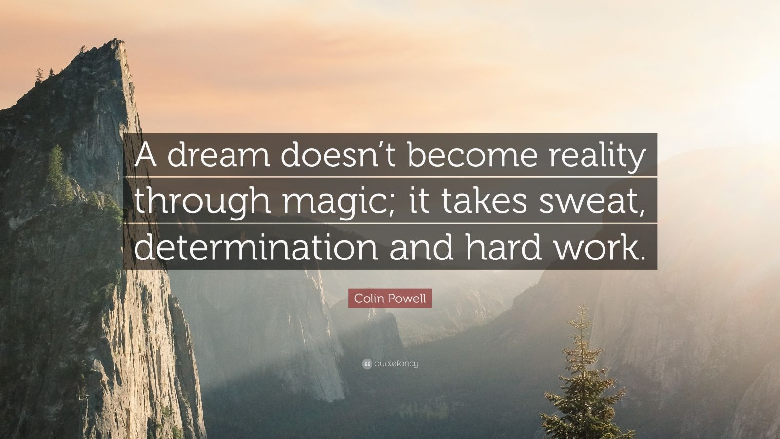 Desktop Wallpaper Motivational Quotes Colin Powell Quote A Dream Doesn T Become Reality