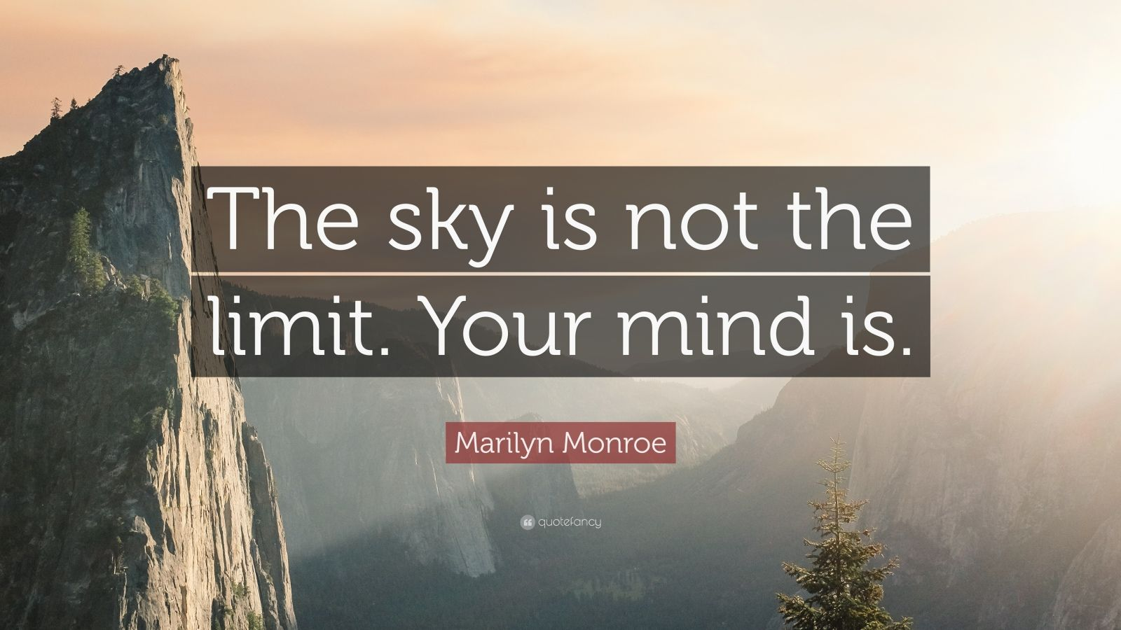 Hd Wallpapers Motivational Quotes Marilyn Monroe Quote The Sky Is Not The Limit Your Mind