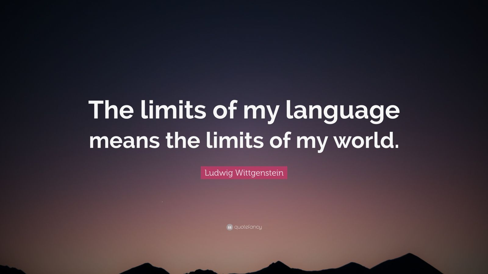 Sarcastic Wallpaper Quotes Ludwig Wittgenstein Quote The Limits Of My Language