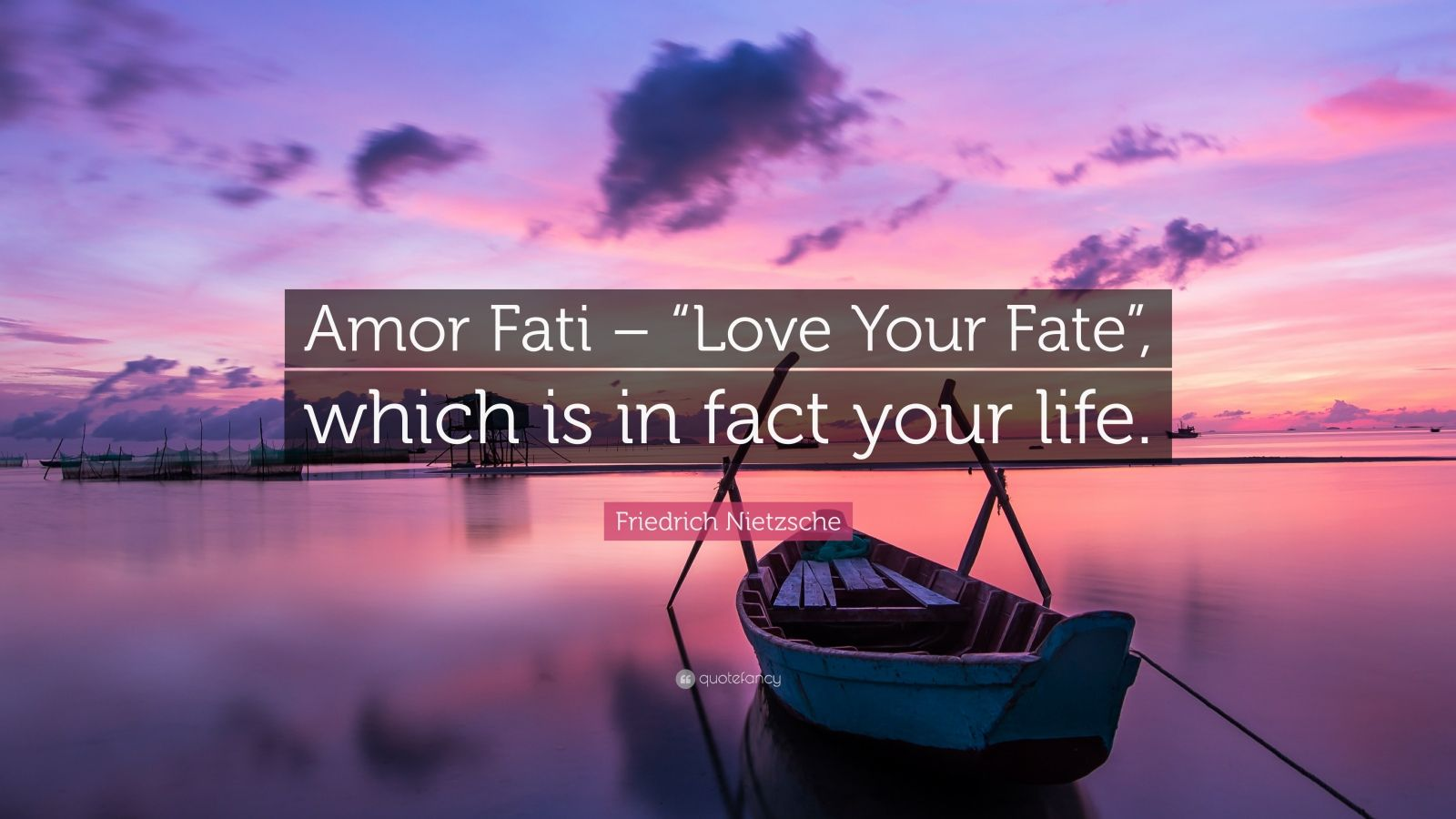 Beautiful Inspirational Quotes Wallpapers Friedrich Nietzsche Quote Amor Fati Love Your Fate
