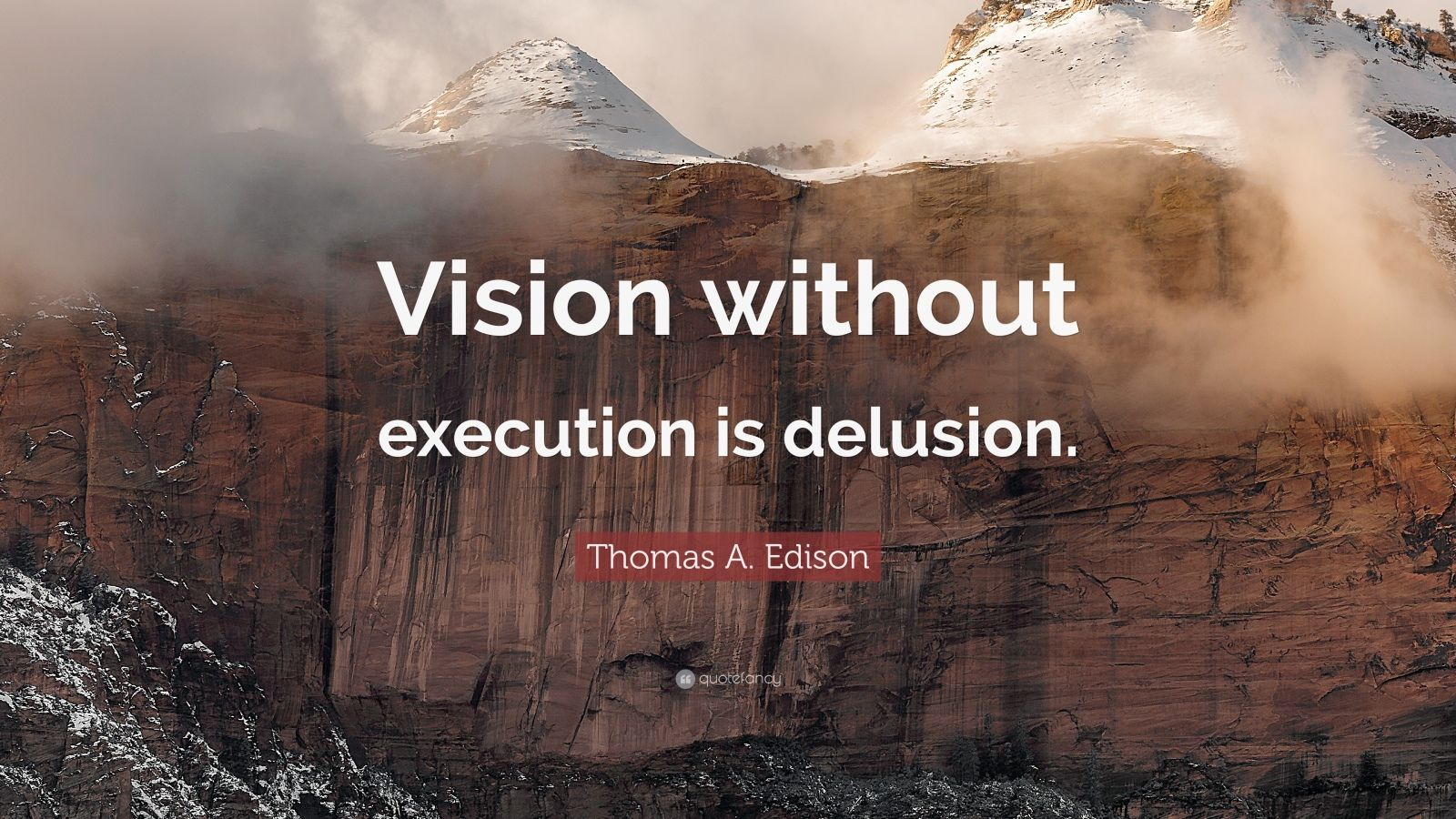 Motivational Life Quotes Wallpapers Thomas A Edison Quote Vision Without Execution Is