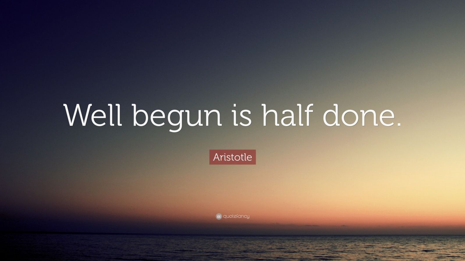 Aristotle Quotes Wallpaper Aristotle Quote Well Begun Is Half Done 12 Wallpapers