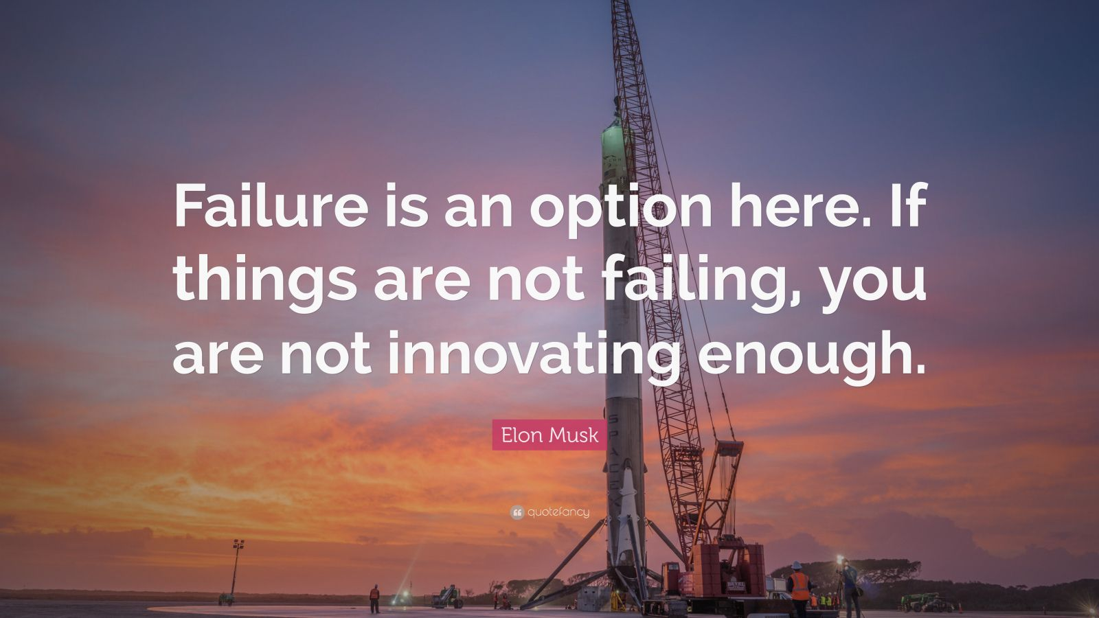 Inspiring Quotes With Wallpapers Elon Musk Quote Failure Is An Option Here If Things Are
