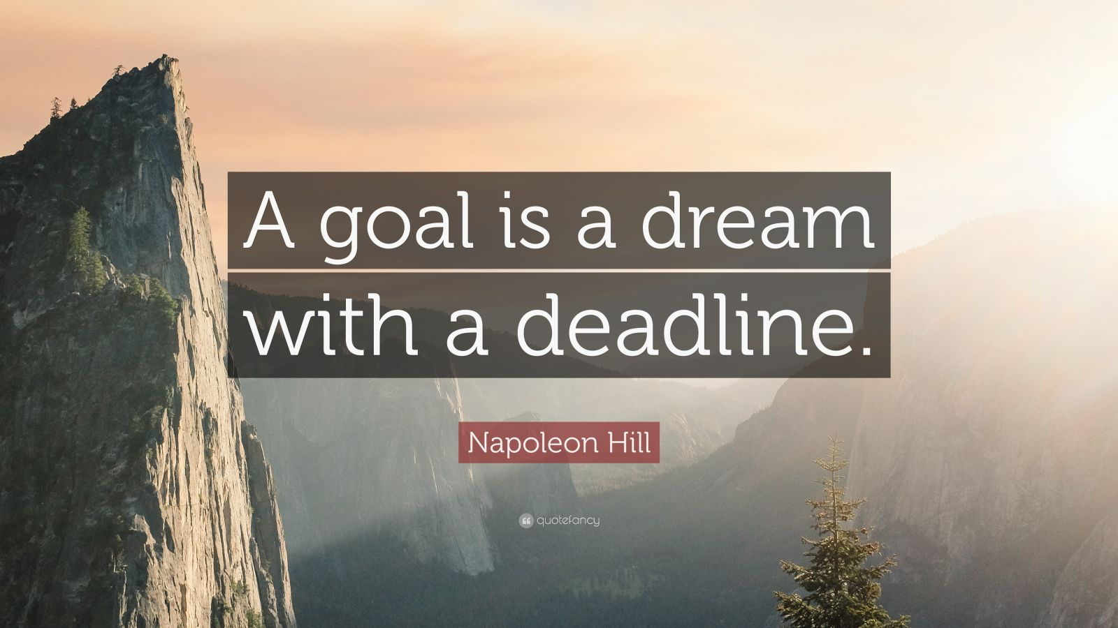 Inspirational Quotes About Life Wallpaper Napoleon Hill Quote A Goal Is A Dream With A Deadline