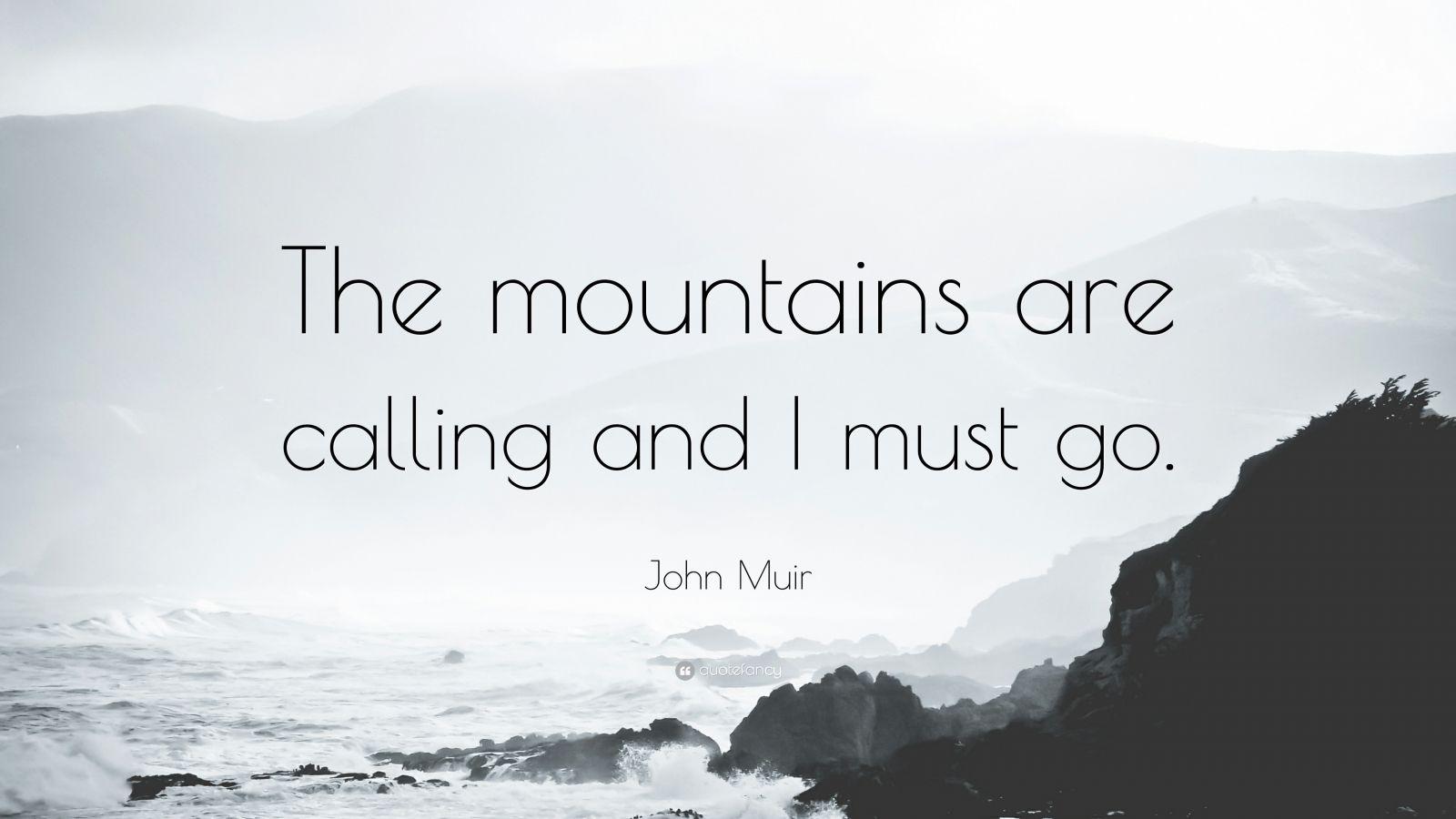 John Muir Quotes Wallpaper Quotes John Muir Yellowstone Quotesgram