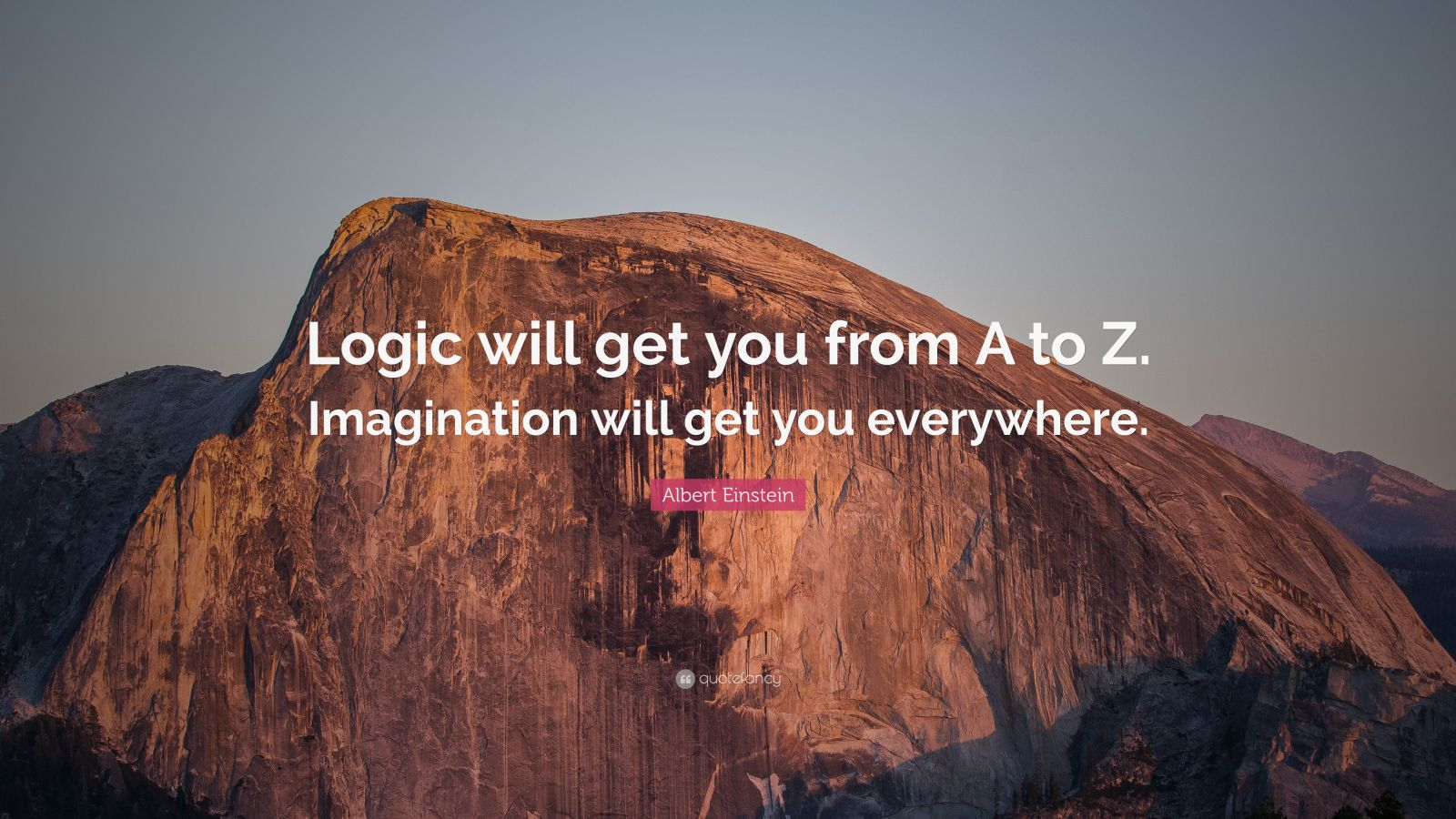Inspiring Quotes With Wallpapers Albert Einstein Quote Logic Will Get You From A To Z