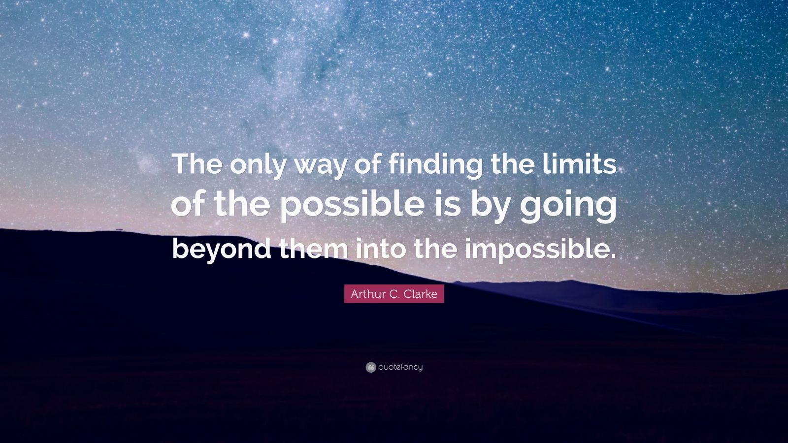 Studying Quotes Wallpaper Arthur C Clarke Quote The Only Way Of Finding The