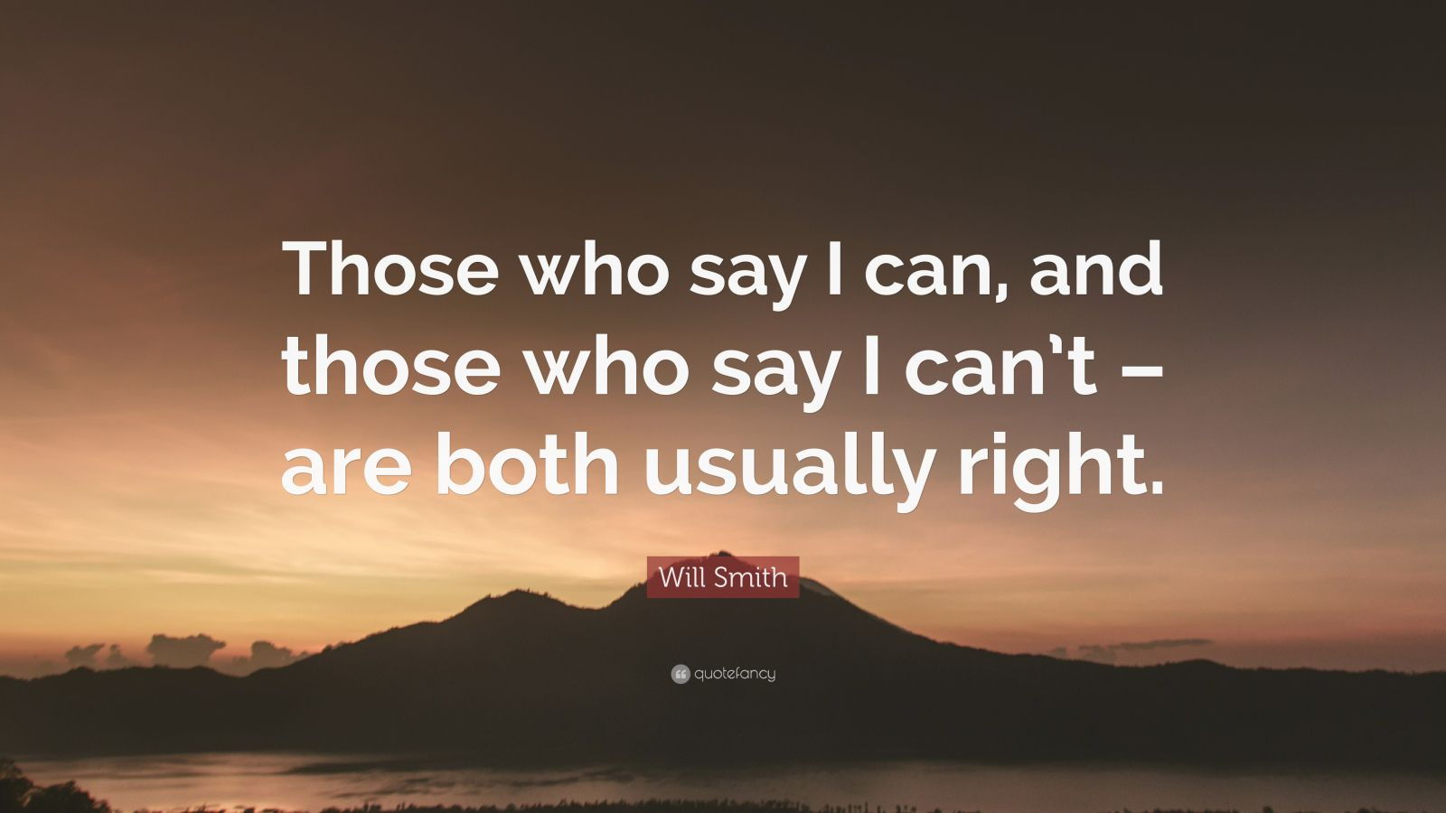 Napoleon Hill Quotes Wallpaper Will Smith Quote Those Who Say I Can And Those Who Say