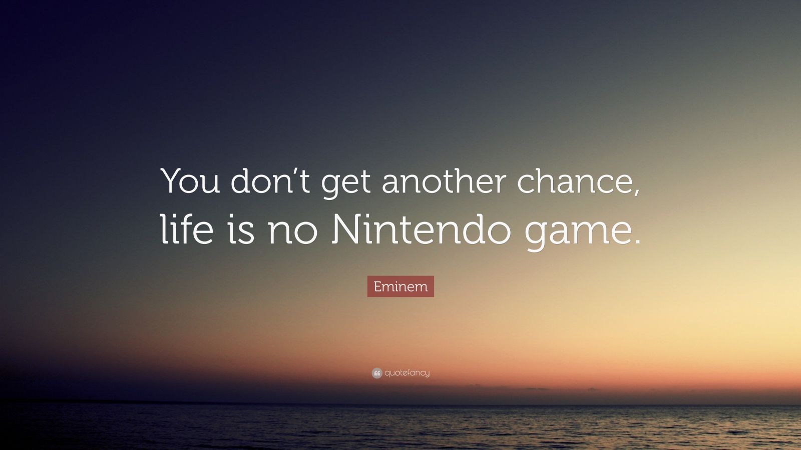 Socrates Wallpaper Quotes Eminem Quote You Don T Get Another Chance Life Is No