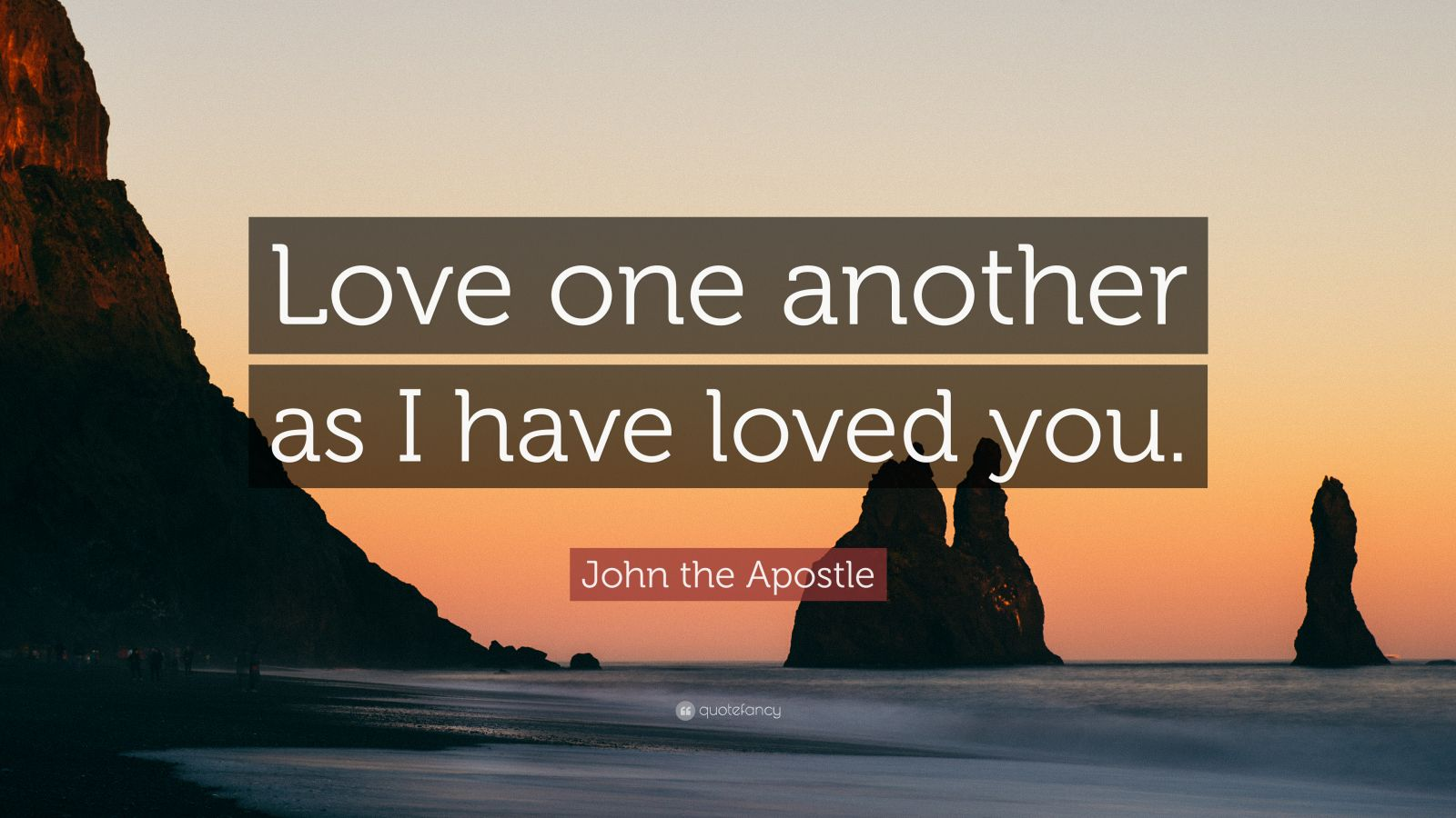 Wallpaper On Time Quotes John The Apostle Quote Love One Another As I Have Loved