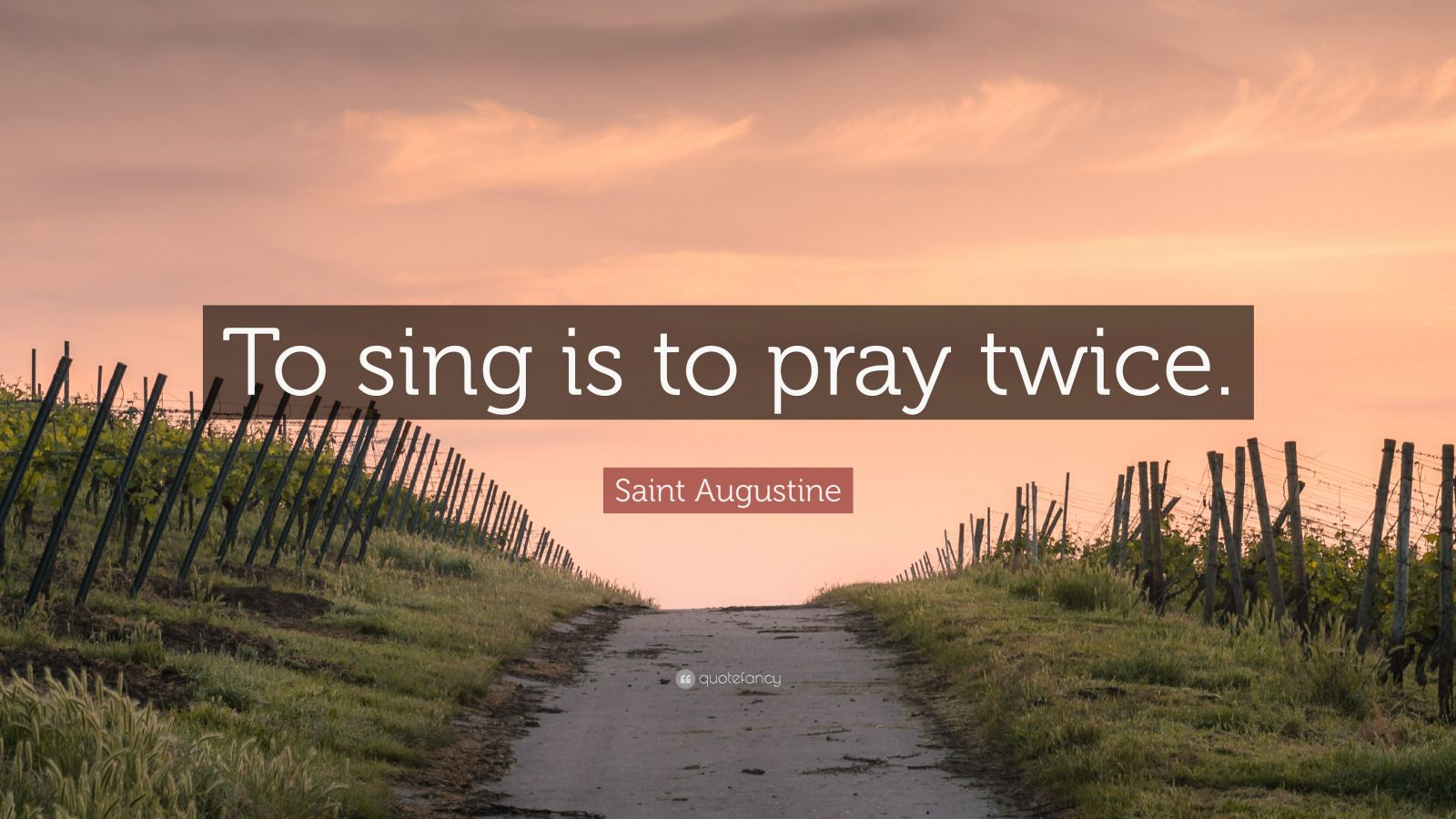 Motivational Quotes Wallpaper 1920x1080 Saint Augustine Quote To Sing Is To Pray Twice 12