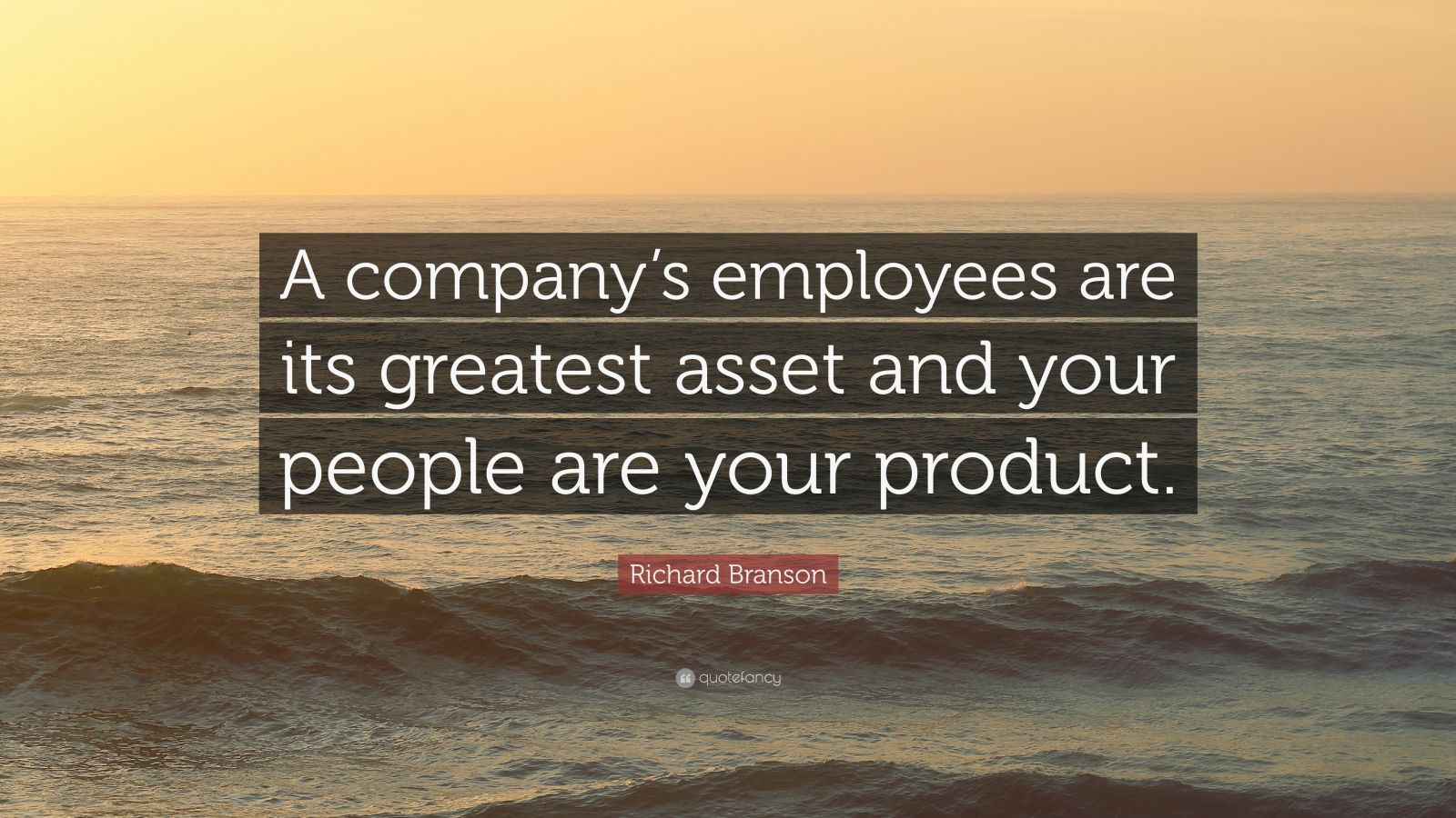 Steve Jobs Motivational Quotes Wallpaper Richard Branson Quote A Company S Employees Are Its